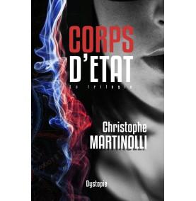 Corps d'État: La trilogie · Ebook Livre Numérique