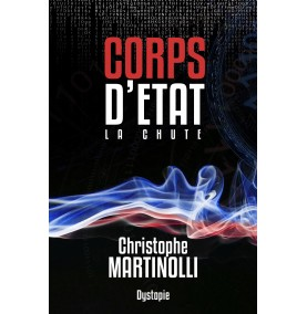 Corps d'État · Tome 1 : La chute · Ebook Livre...