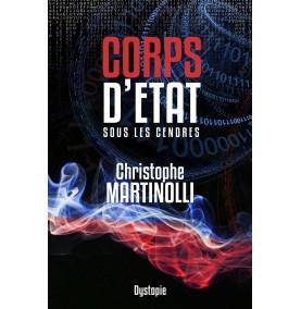 Corps d'État · Tome 2 : Sous les cendres ·...